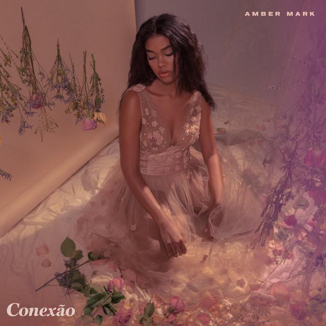 """Imagem da capa do álbum """"Conexão"""" da Amber Mark"""