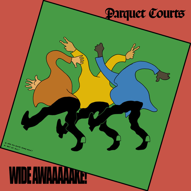 "Imagem da capa do álbum ""Wide Awake!"" do Parquet Courts"